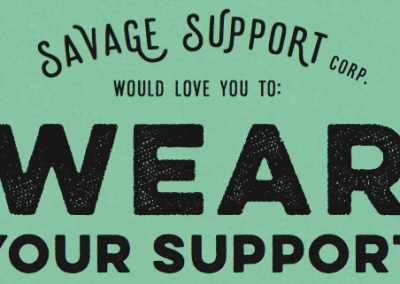 Savage Support Wear Your Support