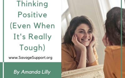 Thinking Positive (Even When It's Really Tough)