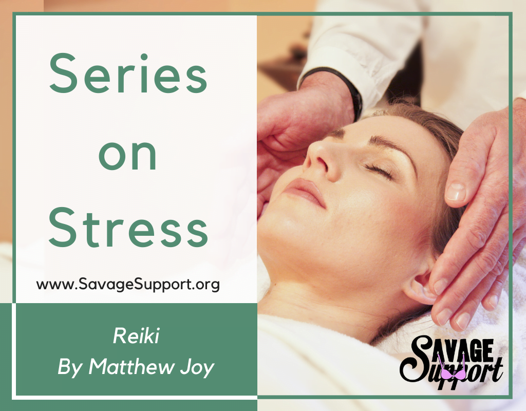 Series on Stress: Reiki