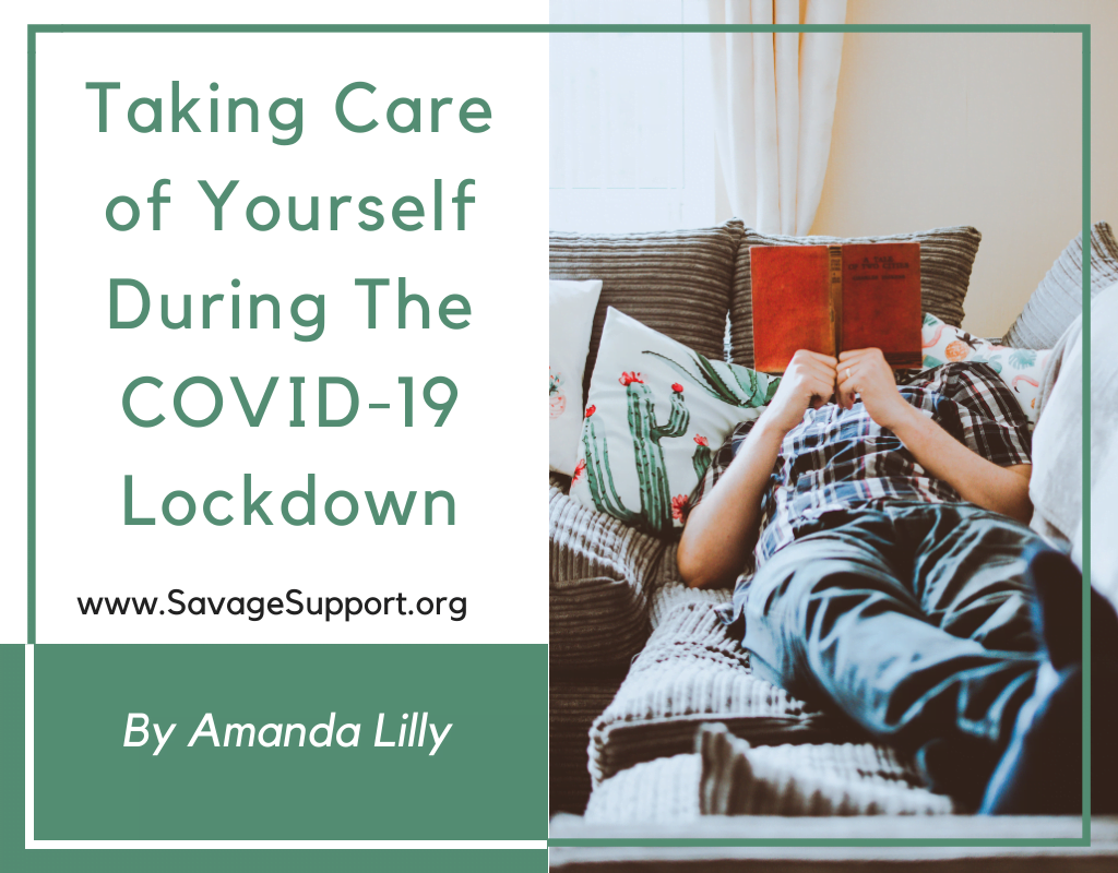 Taking Care of Yourself During The COVID-19 Lockdown